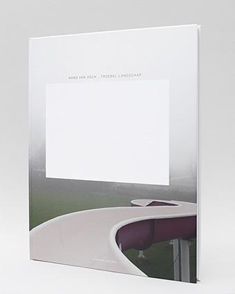 Troebel Landschap, eerste druk 2013 met voorwoord Nederlands Fotomuseum Frits Gierstberg - Hans van Asch